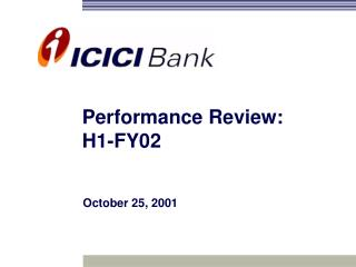 Performance Review:  H1-FY02