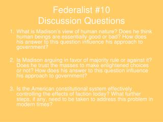 Federalist #10 Discussion Questions