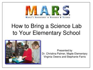 How to Bring a Science Lab to Your Elementary School
