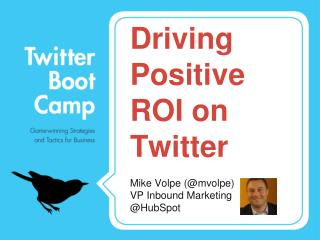 Driving Positive ROI on Twitter