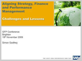 Aligning Strategy, Finance and Performance Management Challenges and Lessons