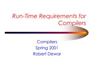 Run-Time Requirements for Compilers