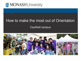 How to make the most out of Orientation Caulfield campus