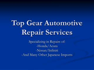 Top Gear Automotive Repair Services
