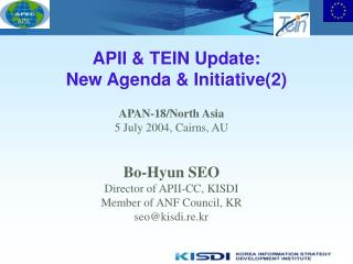 APII & TEIN Update: New Agenda & Initiative(2)