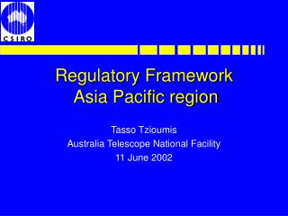 Regulatory Framework   Asia Pacific region