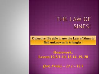 The Law of Sines!