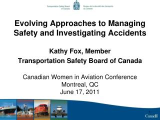 Evolving Approaches to Managing Safety and Investigating Accidents