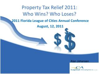 Property Tax  Relief 2011: Who Wins ?  Who Loses ?