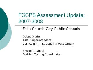 FCCPS Assessment Update; 2007-2008