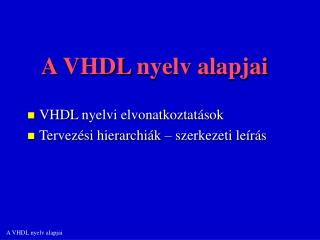 A  VHDL  nyelv alapjai
