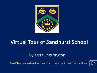 Virtual Tour of Sandhurst School