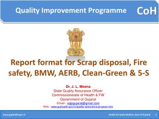 Report format for Scrap disposal, Fire safety, BMW, AERB, Clean-Green & 5-S