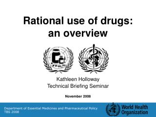 Rational use of drugs: an overview