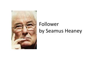 Follower by Seamus Heaney