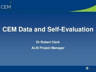CEM Data and Self-Evaluation