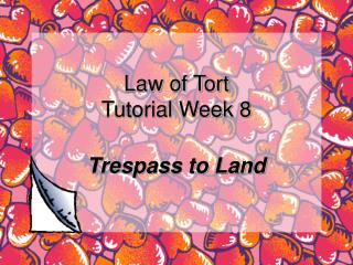 Law of Tort Tutorial Week 8
