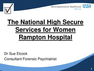 The National High Secure Services for Women Rampton Hospital