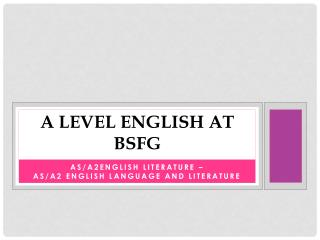 A Level English at  BSfg