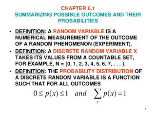 CHAPTER 6.1 SUMMARIZING POSSIBLE OUTCOMES AND THEIR PROBABILITIES