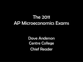The 2011  AP Microeconomics Exams