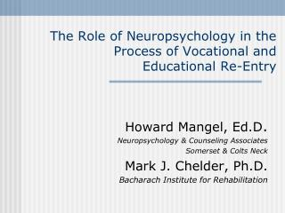 The Role of Neuropsychology in the Process of Vocational and  Educational Re-Entry