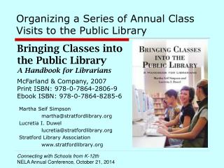 Organizing a Series of Annual Class Visits to the Public Library