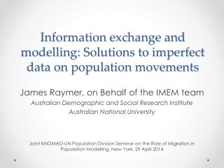 Information  exchange and modelling: Solutions to imperfect data on population movements