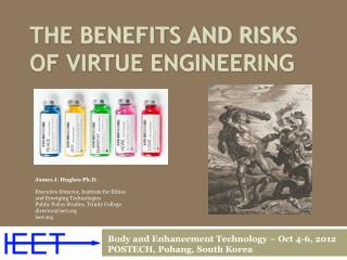 The Benefits and Risks of Virtue Engineering