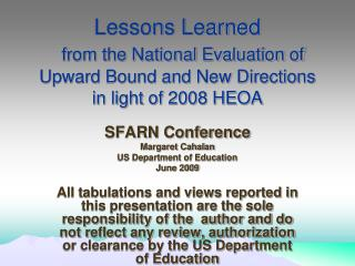 Lessons Learned  from the National Evaluation of Upward Bound and New Directions in light of 2008 HEOA