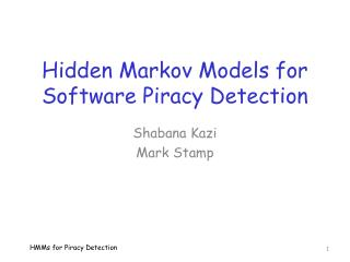 Hidden Markov Models for Software Piracy Detection
