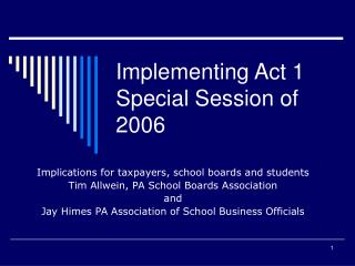 Implementing Act 1 Special Session of 2006
