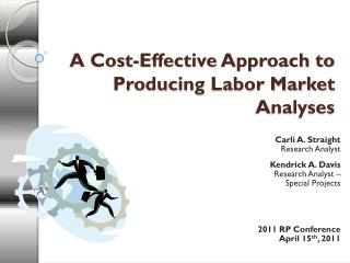 A Cost-Effective Approach to Producing Labor Market Analyses