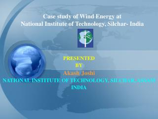 Case study of Wind Energy at  National Institute of Technology, Silchar- India