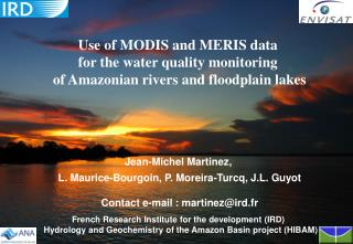 Use of MODIS and MERIS data  for the water quality monitoring