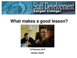What makes a good lesson?