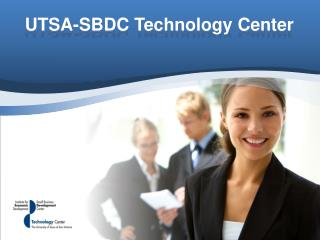 UTSA-SBDC Technology Center