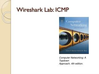 Wireshark Lab: ICMP