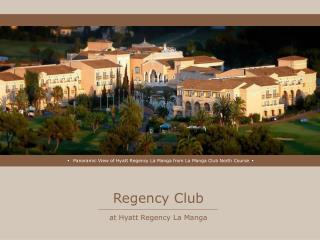 Regency Club at Hyatt Regency La Manga