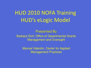 HUD 2010 NOFA Training  HUD's eLogic Model