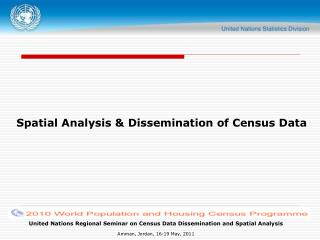 Spatial Analysis & Dissemination of Census Data
