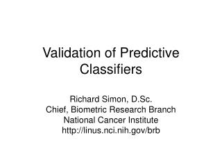Validation of Predictive Classifiers