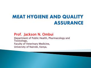 MEAT HYGIENE AND QUALITY ASSURANCE