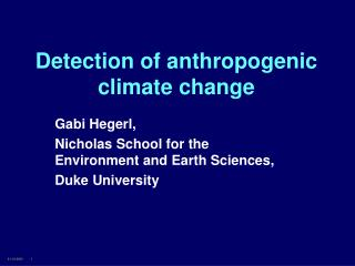 Detection of anthropogenic climate change