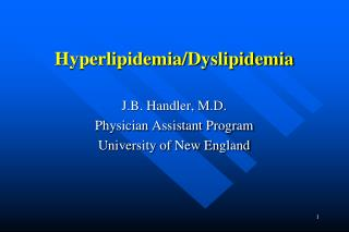Hyperlipidemia/Dyslipidemia
