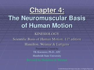 Chapter 4: The Neuromuscular Basis of Human Motion