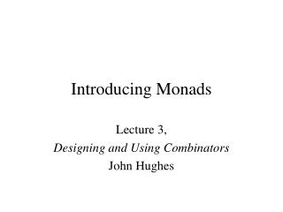 Introducing Monads
