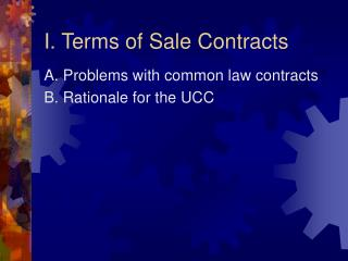 I. Terms of Sale Contracts