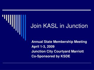 Join KASL in Junction