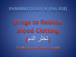 Anticoagulant, Fibrinolytic and Anti-Platelet Drugs